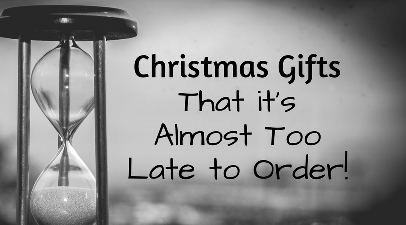 Christmas Gifts That it\'s Almost Too Late to Order!   McDonald ...